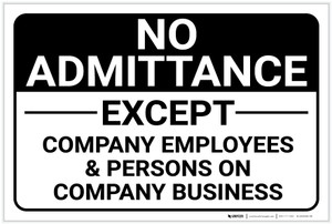 No Admittance Except Company Employees Landscape - Label