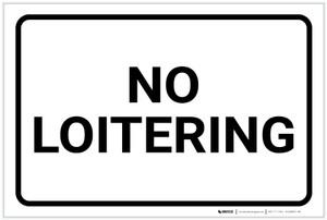 No Loitering Black and White Landscape - Label