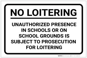 No Loitering: On School Grounds Landscape - Label