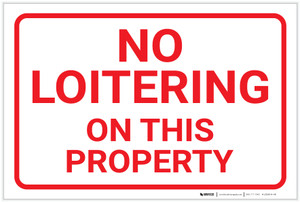 No Loitering: On This Property Landscape - Label