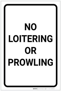 No Loitering: Or Prowling Portrait - Label