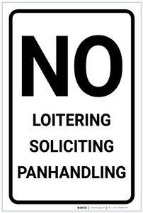 No Loitering: Soliciting Panhandling Portrait - Label