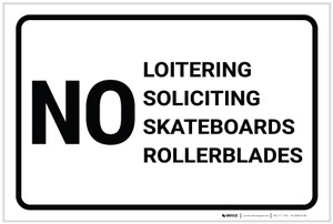 No Loitering: Soliciting Skateboards Rollerblades Landscape - Label