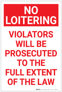 No Loitering: Violators Will Be Prosecuted Portrait  copy - Label