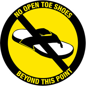 No Open Toe Shoes Beyond This Point floor sign