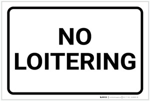 No Loitering with Border Landscape - Label