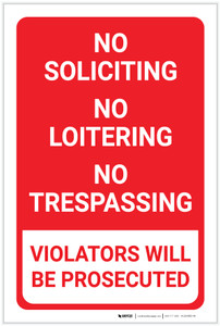 No Soliciting/No Loitering/No Trespassing Violators Prosecuted Red Portrait - Label