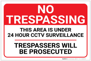 No Trespassing: 24 Hour CCTV Surveillance Landscape - Label