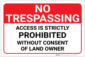 No Trespassing: Access Is Strictly Prohibited Landscape - Label