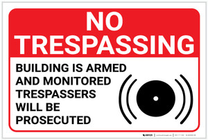 No Trespassing: Building Is Armed And Monitored with Icon Landscape - Label