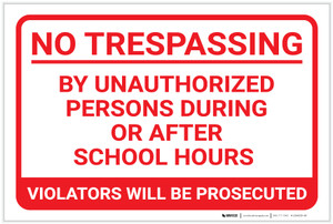 No Trespassing: During Or After School Hours Landscape - Label