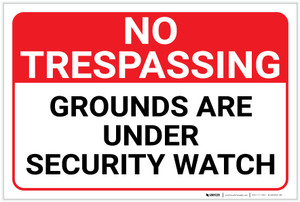 No Trespassing: Grounds Under Security Watch Landscape - Label