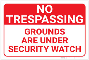 No Trespassing: Grounds Under Security Watch Red Landscape - Label