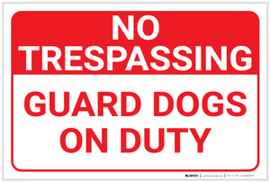 No Trespassing: Guard Dogs On Duty Landscape - Label