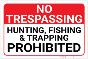 No Trespassing: Hunting Fishing Trapping Prohibited Landscape - Label