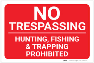 No Trespassing: Hunting Fishing Trapping Prohibited Red Landscape - Label