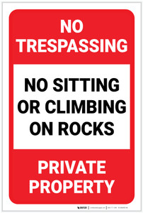 No Trespassing: No Sitting Or Climbing On Rocks Portrait - Label