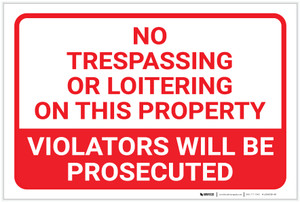 No Trespassing: Or Loitering On This Property Violators Prosecuted Landscape - Label