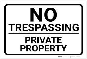 No Trespassing: Private Property White Landscape - Label