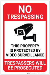 No Trespassing: Property Protected By Video Surveillance with Icon Portrait - Label
