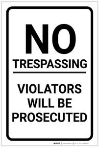 No Trespassing: Violators Prosecuted White Portrait - Label
