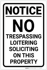 Notice: No Trespassing Loitering Soliciting Portrait - Label