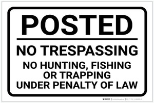 Posted: No Trespassing No Hunting Fishing Or Trapping Landscape - Label