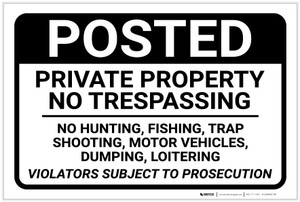 Posted: Private Property No Trespassing Violators Subject To Prosecution Landscape - Label