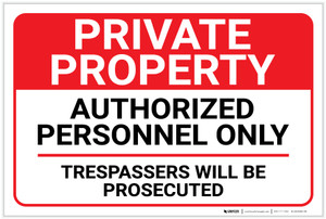 Private Property: Authorized Personnel Only Landscape - Label