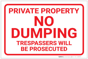 Private Property: No Dumping Trespassers Will Be Prosecuted Landscape - Label
