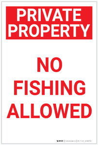 Private Property: No Fishing Allowed Portrait - Label