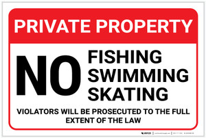 Private Property: No Fishing Swimming Skating Landscape - Label