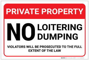 Private Property: No Loitering Dumping Landscape - Label