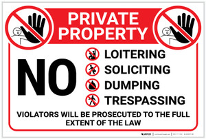 Private Property: No Loitering Soliciting Dumping Trespassing with Icons Landscape - Label