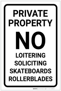 Private Property: No Loitering Soliciting Skateboards Rollerblades Portrait - Label