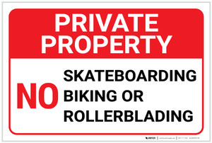 Private Property: No Skateboarding Biking or Rollerblading Landscape - Label