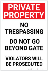 Private Property: No Trespassing Beyond Gate Portrait - Label
