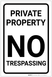 Private Property: No Trespassing Black and White Portrait - Label