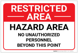 Restricted Area: No Unauthorized Personnel Landscape - Label