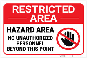 Restricted Area: No Unauthorized Personnel with Icon Landscape - Label