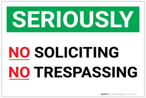 Seriously No Soliciting No Trespassing Landscape - Label