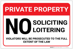 Private Property: No Soliciting Loitering Violators Prosecuted Landscape - Label