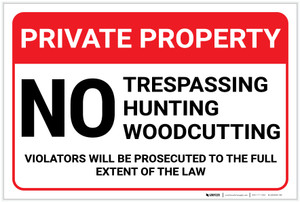 Private Property: No Trespassing Hunting Woodcutting Violators Prosecuted Landscape - Label