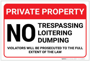Private Property: No Trespassing Loitering Dumping Violators Prosecuted Landscape - Label