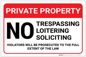 Private Property: No Trespassing Loitering Soliciting Violators Prosecuted Landscape - Label
