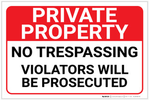 Private Property: No Trespassing Violators Will Be Prosecuted Landscape - Label