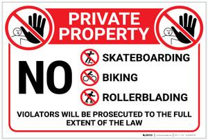 Private Property: No Trespassing Skateboarding Biking Rollerblading with Icons Violators Prosecuted Landscape - Label