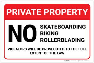 Private Property: No Trespassing Skateboarding Biking Rollerblading Violators Prosecuted Landscape - Label
