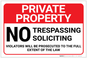 Private Property: No Trespassing Soliciting Violators Prosecuted Landscape - Label