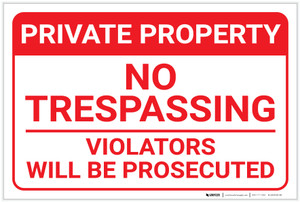 Private Property: No Trespassing Violators Prosecuted Footer Portrait - Label